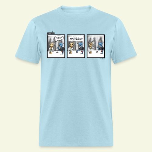 Catastrophe - Men's T-Shirt