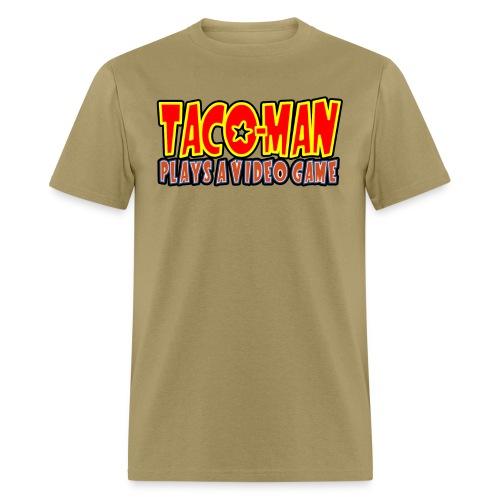 TACO MAN PLAYS LOGO - Men's T-Shirt