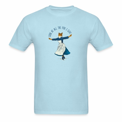 Look At All The Fox I Give - Men's T-Shirt