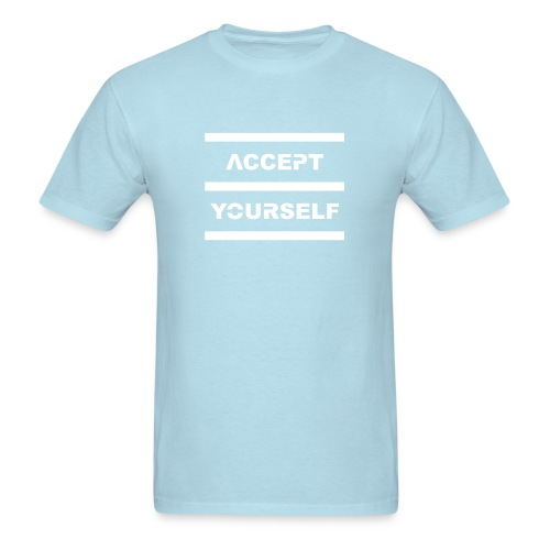 Accept Yourself White Letters - Men's T-Shirt