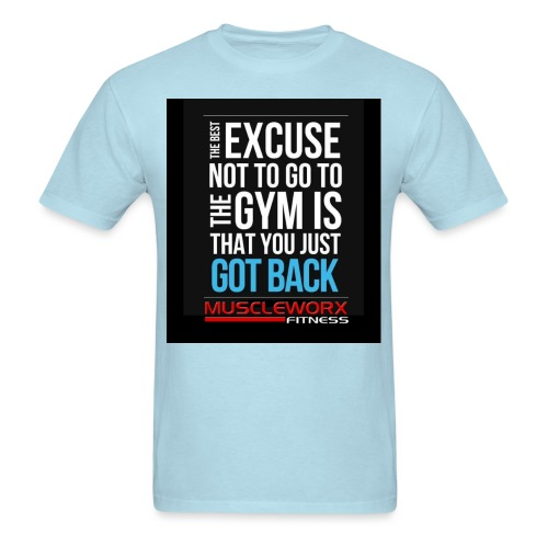 The Best Excuse Gym T - Men's T-Shirt