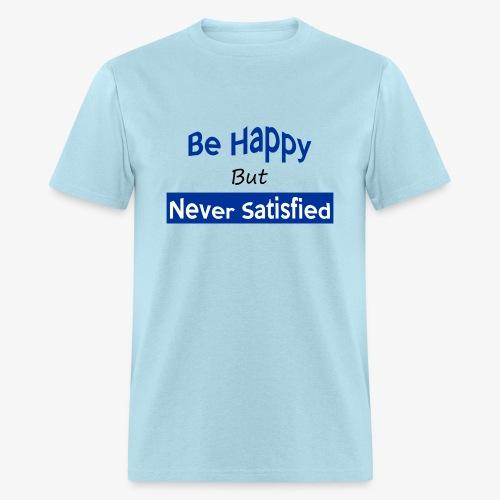 BE HAPPY t-shirt - Men's T-Shirt