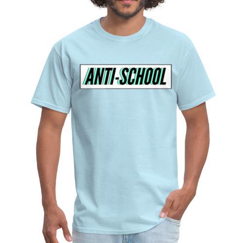 Anti School - Men's T-Shirt