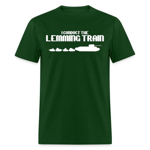 I Conduct the Lemming Train - Men's T-Shirt