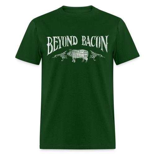 beyondbacon - Men's T-Shirt