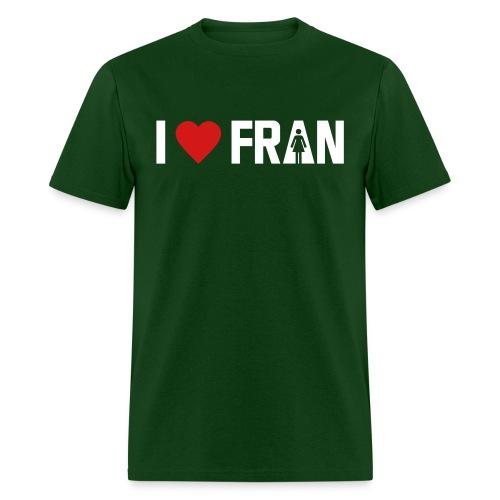 I love Fran - Men's T-Shirt