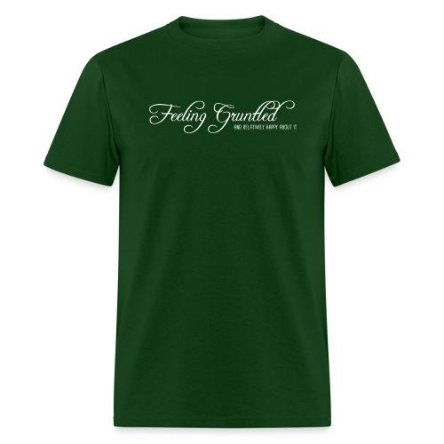 feelinggruntled - Men's T-Shirt