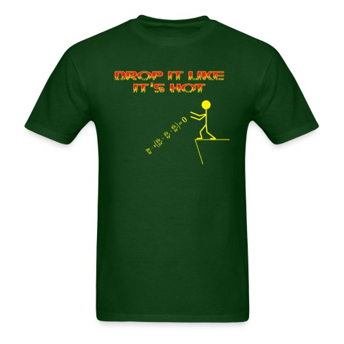 drop it like its hot - Men's T-Shirt