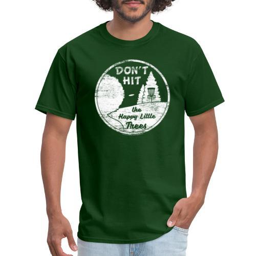 Don't Hit the Happy Little Trees Disc Golf Shirt - Men's T-Shirt