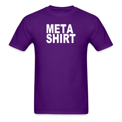 metashirt - Men's T-Shirt