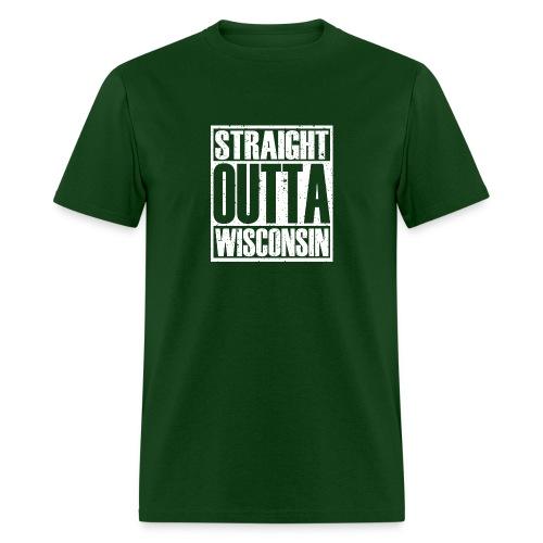 Straight Outta Wisconsin - Men's T-Shirt