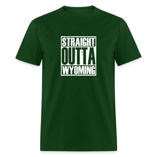 Straight Outta Wyoming - Men's T-Shirt