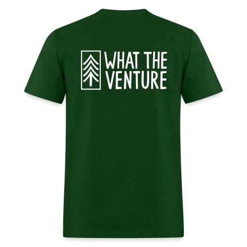 What The Venture Attire - Men's T-Shirt