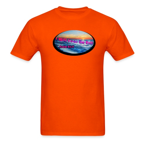 I will fear no evil tee - Men's T-Shirt