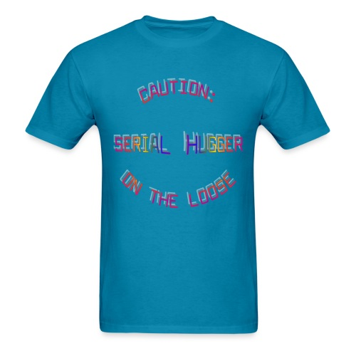 Caution Serial Hugger - Men's T-Shirt