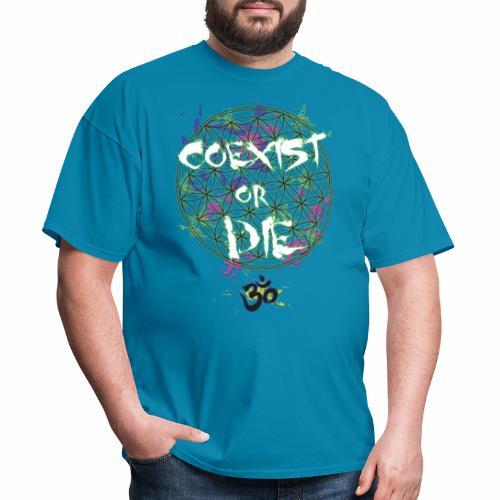 Coexist or die - Men's T-Shirt
