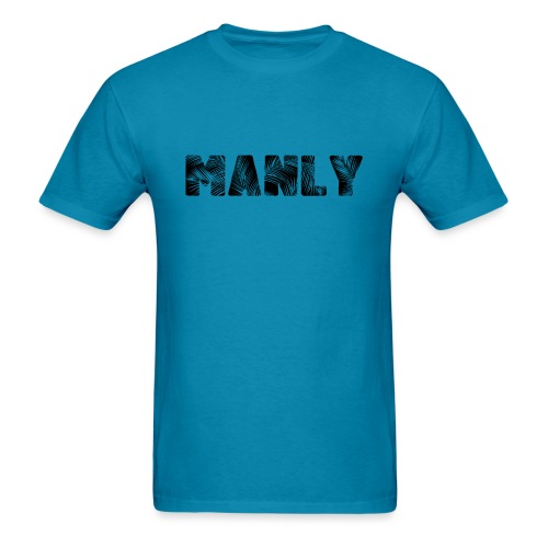 Manly Black - Men's T-Shirt
