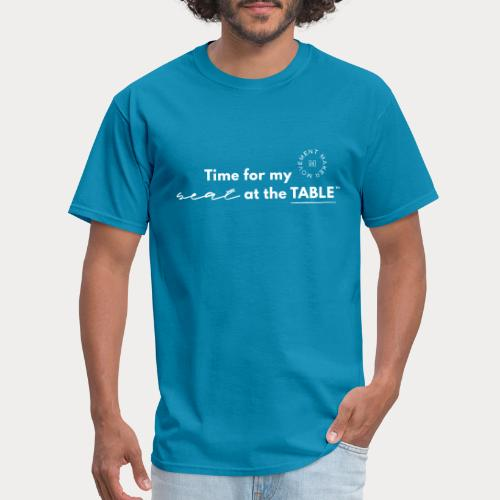 My Seat at the Table - Men's T-Shirt