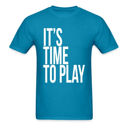 It's time to play - Men's T-Shirt