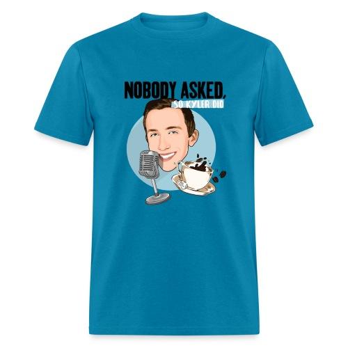 Official Nobody Asked Shirt - Men's T-Shirt