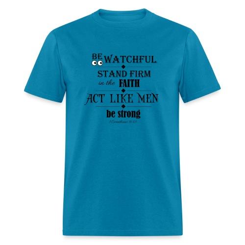 1 Corinthians 16:13 - Men's T-Shirt