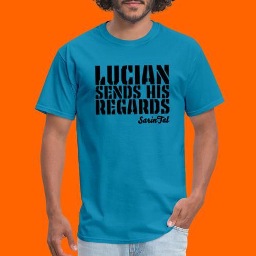 Lucian's Regards Dark - Men's T-Shirt