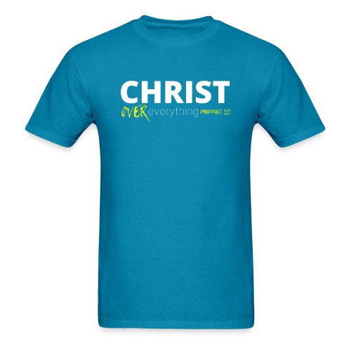 Christ Over Everything - Men's T-Shirt