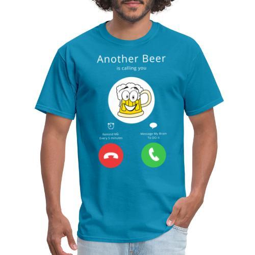 Beer Calls - Men's T-Shirt