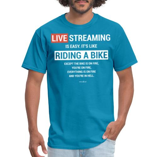 Live Streaming is easy - Men's T-Shirt