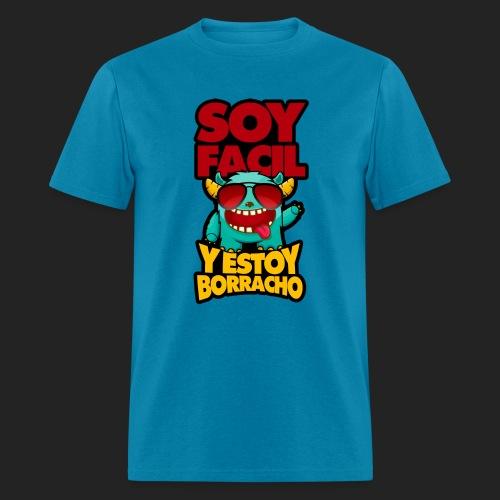 Soy facil y estoy borracho - Men's T-Shirt