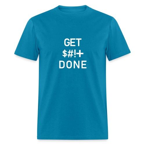 Get IT Done - Men's T-Shirt
