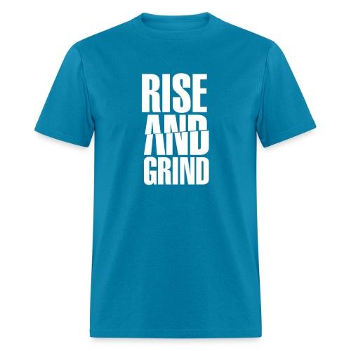 Rise & Grind - Men's T-Shirt
