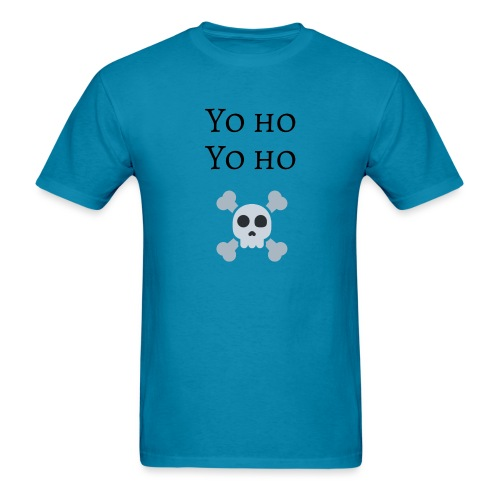 Yo Ho Yo Ho Pirate Tee - Men's T-Shirt