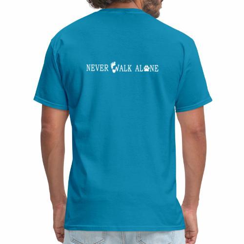NEVER WALK ALONE - Men's T-Shirt