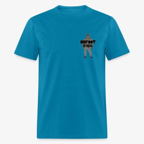 Bigfoot IS Real - Men's T-Shirt