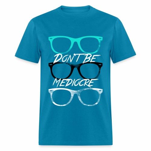 Mediocre Glasses - Men's T-Shirt
