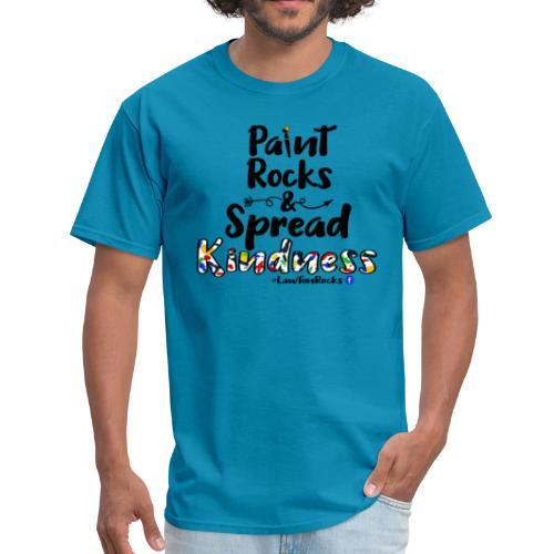 Paint Rocks, Spread Kindness_LawtonRocks - Men's T-Shirt
