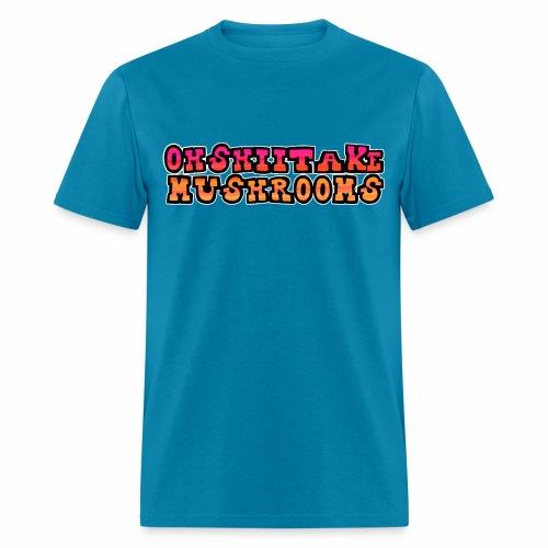 Oh Shiitake Mushrooms - Men's T-Shirt