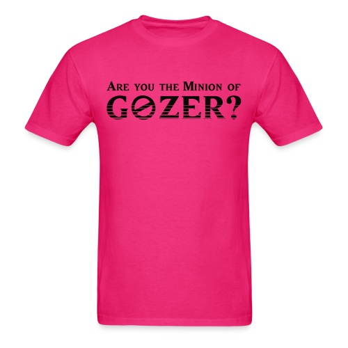 Are you the minion of Gozer? - Men's T-Shirt