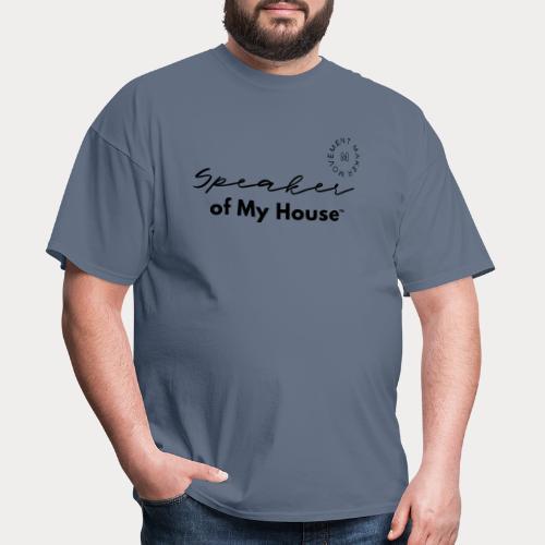 Speaker of My House - Men's T-Shirt