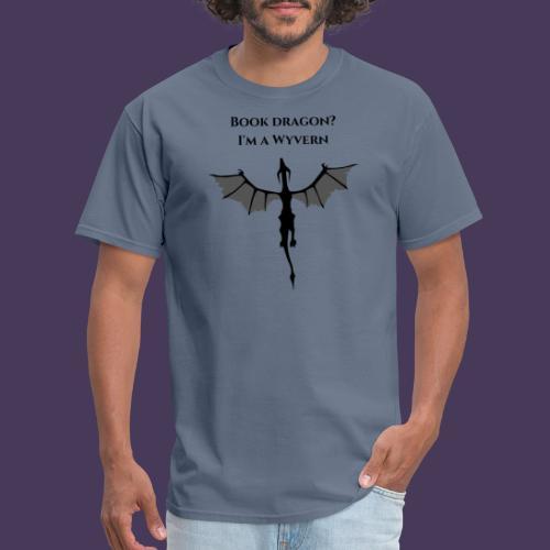 Book Dragon? I'm a Wyvern (black) - Men's T-Shirt