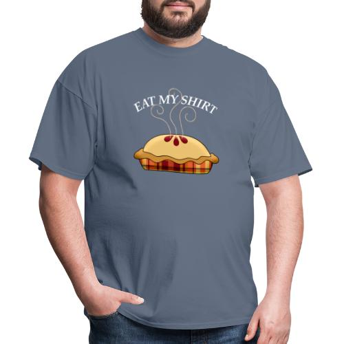 Eat my ShiRt - Men's T-Shirt