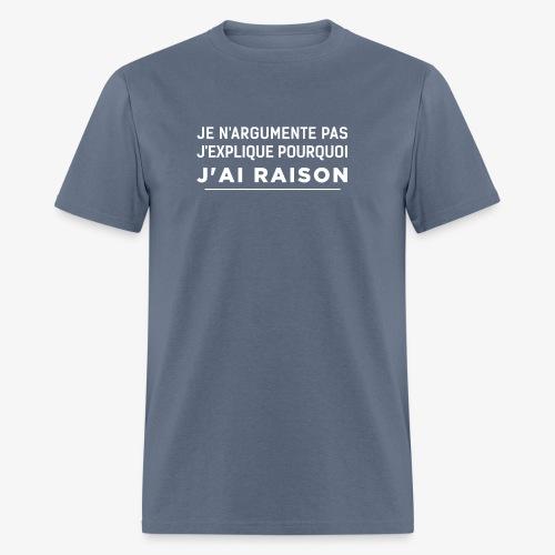 j'ai raison blanc - Men's T-Shirt