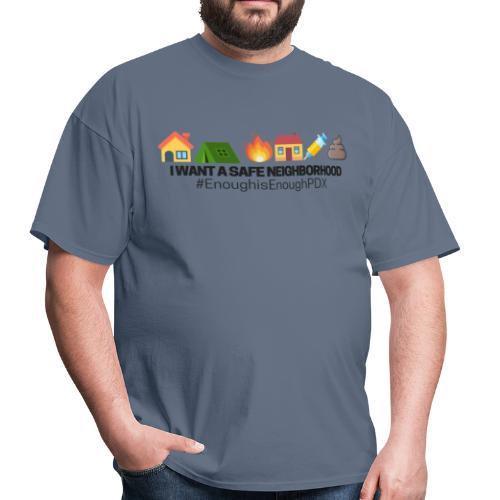 Enough is Enough PDX: Safe Neighborhood Design - Men's T-Shirt