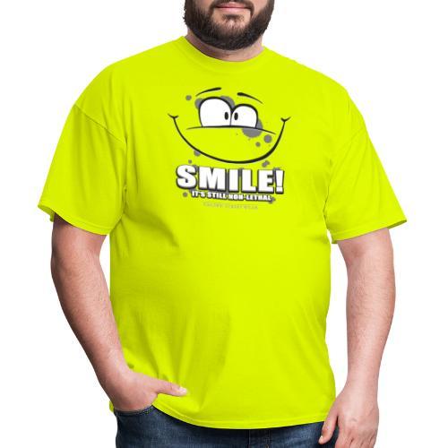 Smile - it's still non-lethal - Men's T-Shirt