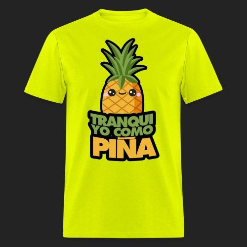 Tranqui, yo como piña - Men's T-Shirt