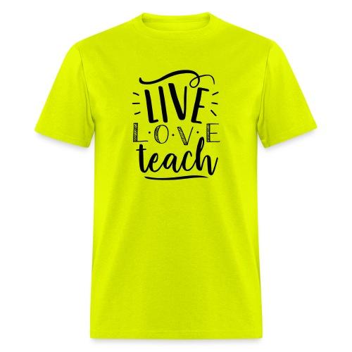 Live Love Teach Cute Teacher T-Shirts - Men's T-Shirt
