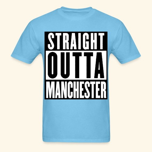 STRAIGHT OUTTA MANCHESTER - Men's T-Shirt