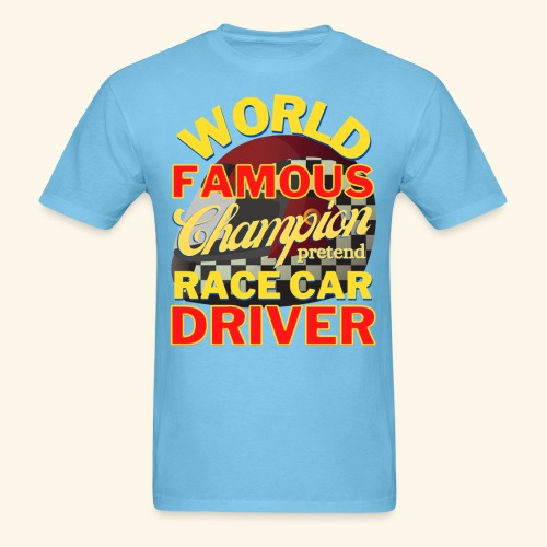 World Famous Champion pretend Race Car Driver - Men's T-Shirt