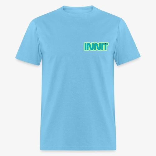 innit - Men's T-Shirt